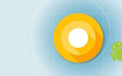 Android O Developer Preview 4 Released, Final Version 'Coming Soon'