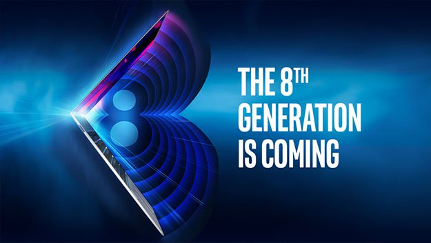 Intel 8th Generation is Coming