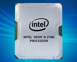 Intel Launches Xeon D-2100 Series Skylake-SP Low-Power Processors For Edge Computing