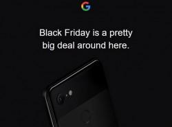 Google Black Friday Deals Live Now Including $200 Off Pixel 3 XL, $50 Off Google Home Hub
