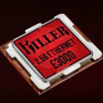 Rivet Networks Unwraps Killer E3000 2.5 Gbps Ethernet Controller For Extreme Gamers