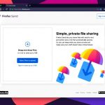 Firefox Send Exits Beta: Free, Encrypted, Self-Destructing File Transfers