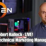 AMD's Robert Hallock LIVE On 2.5 Geeks 11/14 Talking Ryzen 9 3950X, 3rd Gen Threadripper