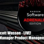 2.5 Geeks: AMD's Scott Wasson Talks Radeon Adrenalin 2020, 20th Anniversary Gigabyte And Thermaltake Giveaway